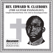 Rev. Edward Clayborn: Complete Recorded Works (1926-1928)