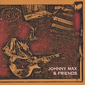 Johnny Max: Johnny Max & Friends