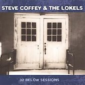 Steve Coffey: 32 Below Sessions