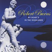 Various Artists: Robert Burns: My Heart's in the Highlands
