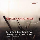 Tapiola Originals - Saariaho, et al / Tapiola Chamber Choir