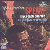 Max Roach: Speak, Brother, Speak!