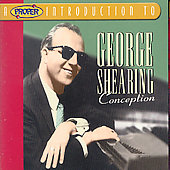 George Shearing: A Proper Introduction to George Shearing: Conception