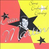 Dean Martin: Some Enchanted Evening [Fabulous]