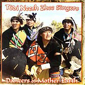 Todi Neesh Zhee Singers: Dancers of Mother Earth