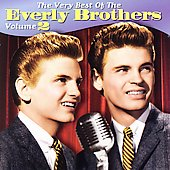 The Everly Brothers: The Very Best of the Everly Brothers, Vol. 2