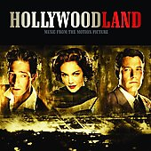 Original Soundtrack: Hollywoodland [Original Soundtrack]