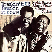 Muddy Waters: Breakin' It Up & Breakin' It Down