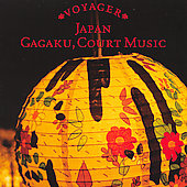 Various Artists: Voyager Series: Japan - Gagaku, Court Music