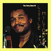 Little Milton: The Very Best of Little Milton