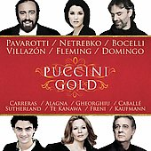 Puccini Gold - Pavarotti, Netrebko, Bocelli, Villaz&#243;n, et al