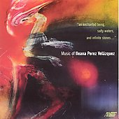 Music of Ilena Perez Velazquez / Williams Chamber Players