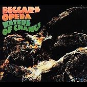 Beggars Opera: Waters of Change