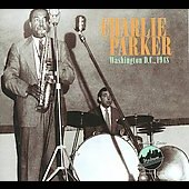 Charlie Parker (Sax): Washington D.C. 1948