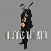 JW-Jones (Canadian Blues): Bluelisted [Digipak]