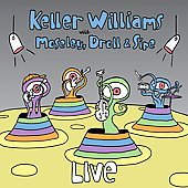 Keller Williams: Live