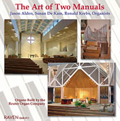 The Art of Two Manuals - Bach, Haydn, Vivaldi, Couperin, Vierne, etc / Jason Alden, Susan De Kam, Ronald Krebs