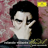 Handel / Rolando Villaz&oacute;n, Paul McCreesh, Gabrieli Players