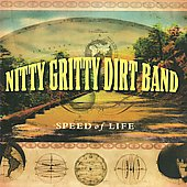 The Nitty Gritty Dirt Band: Speed of Life [Digipak] *