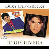 Jerry Rivera: Dos Cl&#225;sicos
