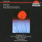 Finn Mortensen: Symphony No. 1; Wind Quintet; Suite for Wind Quintet