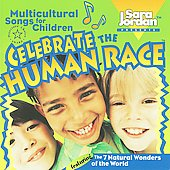 Sara Jordan: Celebrate The Human Race: Multicultural Songs For Children