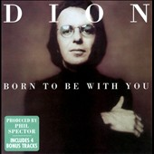 Dion: Born to Be with You