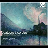Debussy, Dutilleux, Ravel: String Quartets