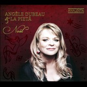 Noel / Ang&egrave;le Dubeau and la piet&agrave; / Ang&egrave;le Dubeau, violin