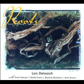 Lois DeLoatch: Roots: Jazz Blues Spirituals