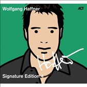 Wolfgang Haffner: Signature Edition, Vol. 4