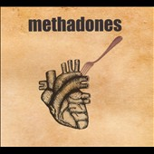 The Methadones: The  Methadones [Digipak]