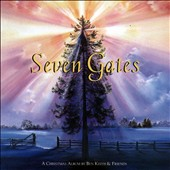 Ben Keith: Seven Gates: A Christmas Album