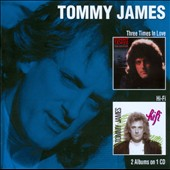 Tommy James (Rock): Three Times in Love/Hi-Fi