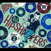 Various Artists: R&B Hipshakers, Vol. 2: Scratch That Itch [Digipak]
