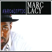 Marc Lacy: Narcoleptic [Slipcase]