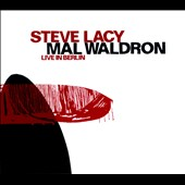 Mal Waldron/Steve Lacy: Live in Berlin [Slipcase]