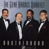 Gene Harris Quartet: Brotherhood