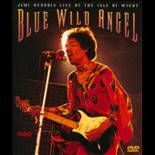Jimi Hendrix: Blue Wild Angel: Live at the Isle of Wight [DVD]