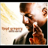 Lloyd Gregory: Gentle Warrior [Digipak] *