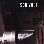 Son Volt: Trace