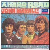 John Mayall/John Mayall & the Bluesbreakers (John Mayall)/The Bluesbreakers (John Mayall): A Hard Road