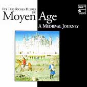 Les Tres Riches Heures du Moyen Age - A Medieval Journey