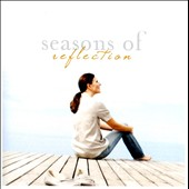 Various Artists: Seasons of Reflection
