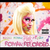 Nicki Minaj: Pink Friday: Roman Reloaded [PA]