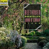 Beethoven: Bagatelles / John O'Conor