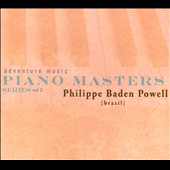 Philippe Baden Powell: Piano Masters Series, Vol. 2 [Digipak] *