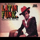 Various Artists: El Barrio Latin Funk: Nuyorican Funk 1968-1976 [Digipak]
