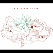 Kerry Wing: Bio Electric Love [Digipak]
