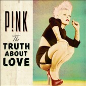 P!nk: The Truth About Love [Clean]